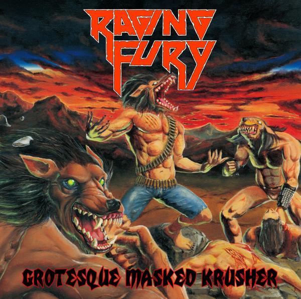 RAGING FURY / レイジング・フューリー / GROTESQUE MASKED KRUSHER / グロテスク・マスクド・クラッシャー