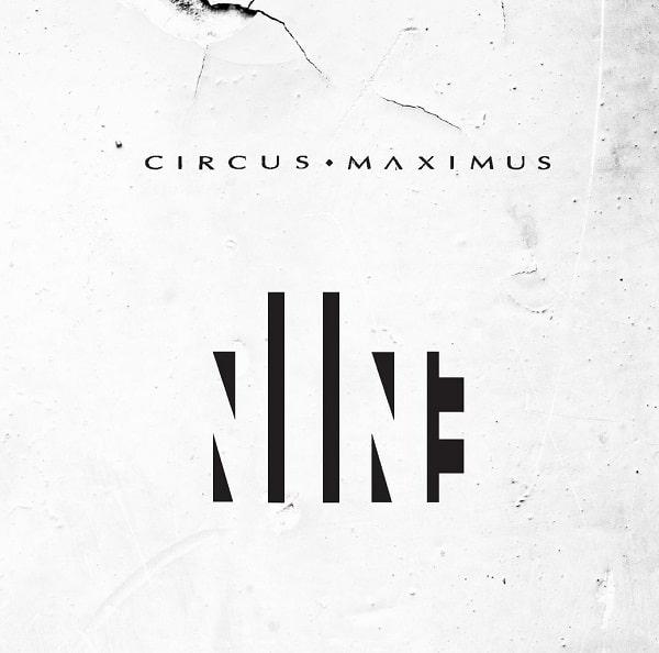 CIRCUS MAXIMUS / サーカス・マキシマス / NINE / ナイン