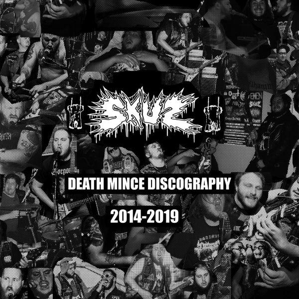 SKUZ / DEATH MINCE DISCOGRAPHY
