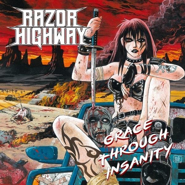 RAZOR HIGHWAY / レイザー・ハイウェイ / GRACE THROUGH INSANITY / グレイス・スルー・インサニティ