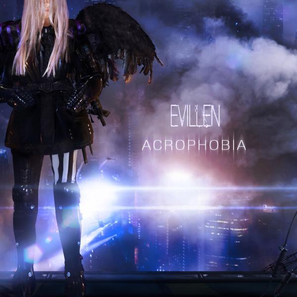 EVILLEN / エヴィレン / ACROPHOBIA / アクロフォービア