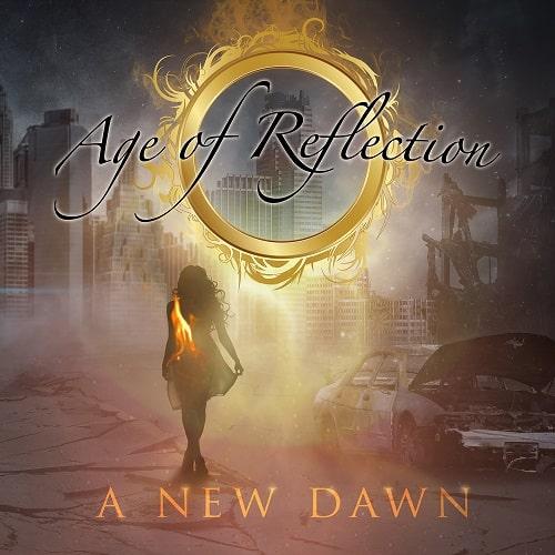 AGE OF REFLECTION / エイジ・オブ・リフレクション / A NEW DAWN / ア・ニュー・ドーン