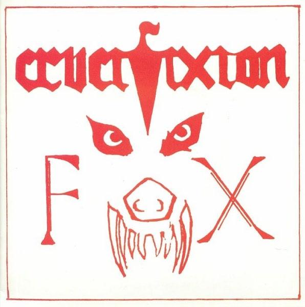 "CRUCIFIXION / THE FOX/DEATH SENTENCE <7"">"