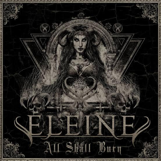 ELEINE / エレイン / ALL SHALL BURN