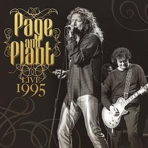 JIMMY PAGE & ROBERT PLANT / ジミー・ペイジ&ロバート・プラント / Live 1995 / ライブ・1995<2CD/直輸入盤国内仕様>