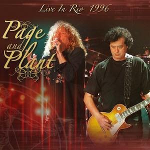 JIMMY PAGE & ROBERT PLANT / ジミー・ペイジ&ロバート・プラント / Live In Rio 1996 / ライブ・イン・リオ・1996<2CD/直輸入盤国内仕様>