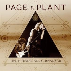 JIMMY PAGE & ROBERT PLANT / ジミー・ペイジ&ロバート・プラント / Live In France And Germany 98 / ライブ・イン・フランス・アンド・ジャーマニー・98<2CD/直輸入盤国内仕様>
