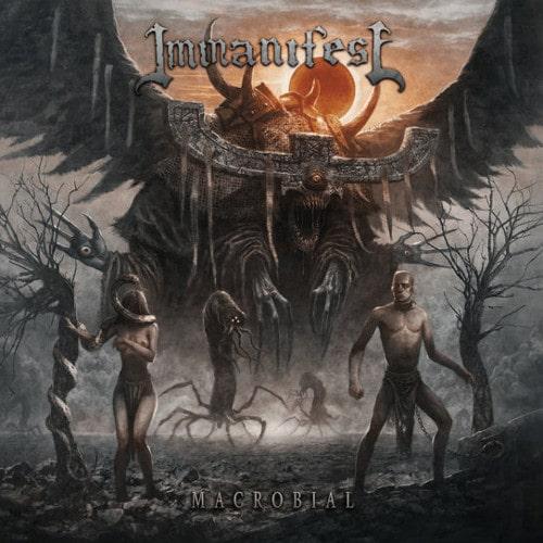 IMMANIFEST / MACROBIAL