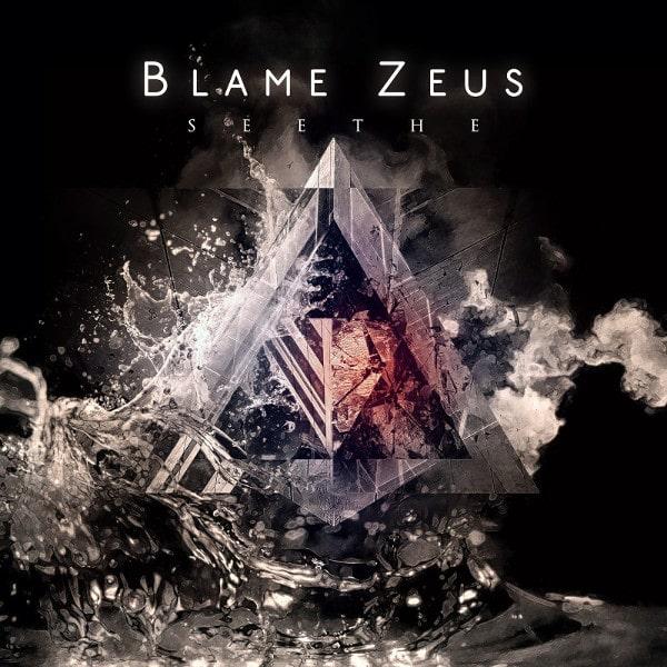 BLAME ZEUS / SEETHE