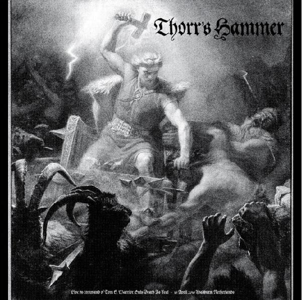 THORR'S HAMMER / LIVE BY COMMAND OF TOM G. WARRIOR<BLACK VINYL>