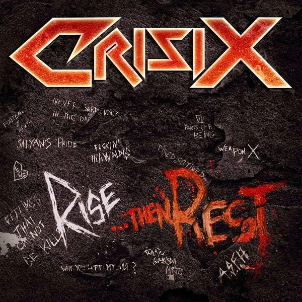 CRISIX / クライシックス / RISE...THEN REST / ライズ...ゼン・レスト