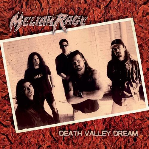 MELIAH RAGE / メライア・レイジ / DEATH VALLEY DREAM