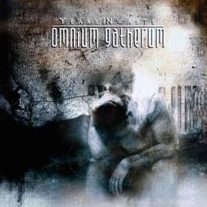 OMNIUM GATHERUM / オムニアム・ギャザラム / YEARS IN WASTE<DIGI>