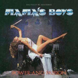 MAMA'S BOYS / ママズ・ボーイズ / POWER AND PASSION  / パワー・アンド・パッション<帯・ライナー付国内盤仕様>