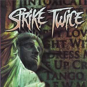 STRIKE TWICE / STRIKE TWICE
