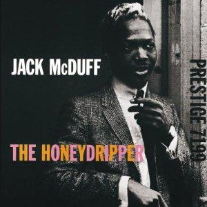 JACK MCDUFF / ジャック・マクダフ / Honeydripper