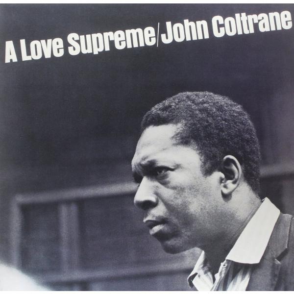 JOHN COLTRANE / ジョン・コルトレーン / Love Supreme(LP/200g)