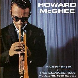 HOWARD MCGHEE / ハワード・マギ...