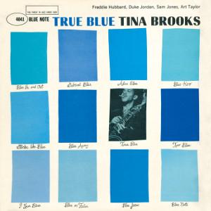 TINA BROOKS / ティナ・ブルックス / True Blue / トゥルー・ブルー(LP/200g)