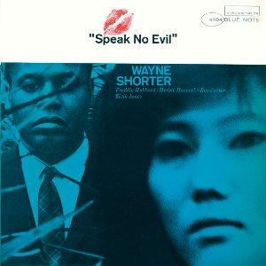 WAYNE SHORTER / ウェイン・ショーター / Speak No Evil / スピーク・ノー・イーヴル(200g重量盤)