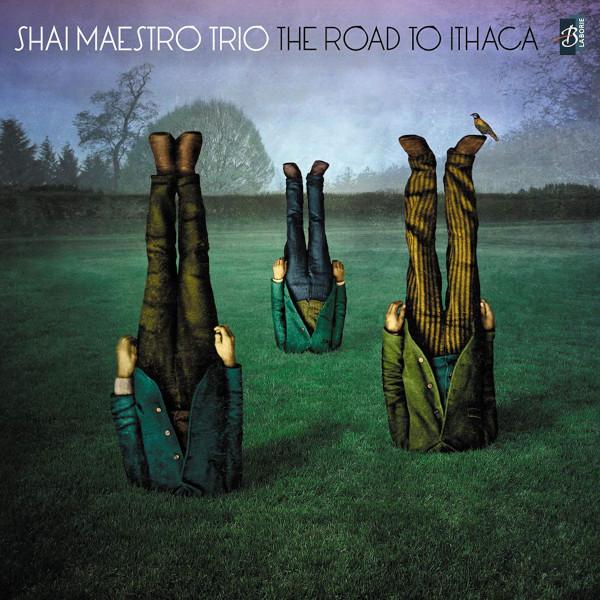 SHAI MAESTRO / シャイ・マエストロ / Road To Ithaca