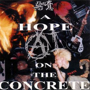 惡意 / A HOPE ON THE CONCRETE (紙ジャケット・リマスタリング盤)