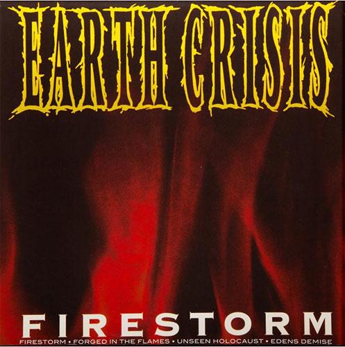 "EARTH CRISIS / アースクライシス / FIRESTORM (7"")"