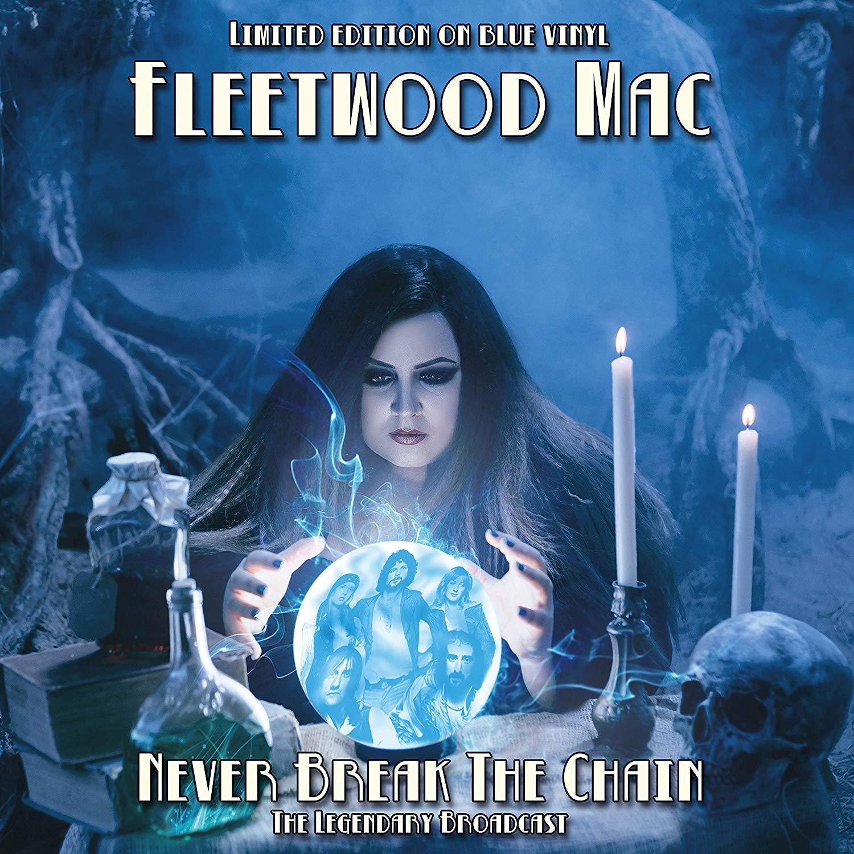 FLEETWOOD MAC / フリートウッド・マック / NEVER BREAK THE CHAIN (COLORED LP)