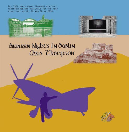 CHRIS THOMPSON / クリストンプソン / DRUNKEN NIGHTS IN DUBLIN (COLORED LP)