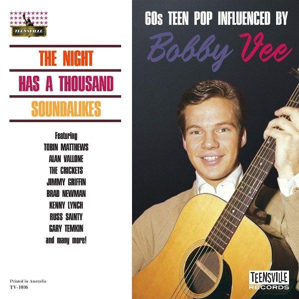 V.A. / THE NIGHT HAS A THOUSAND SOUNDALIKES (60S TEEN POP INFLUENCED BY BOBBY VEE)