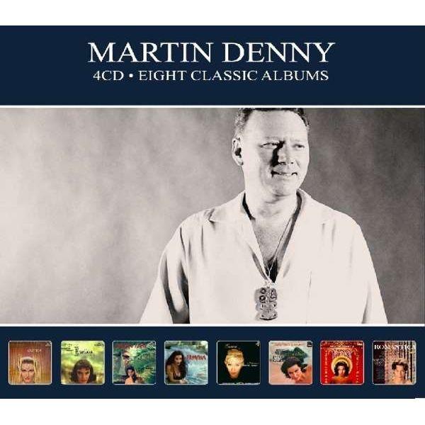 EIGHT CLASSIC ALBUMS (4CD)/MARTIN DENNY/マーティン・デニー|OLD ...