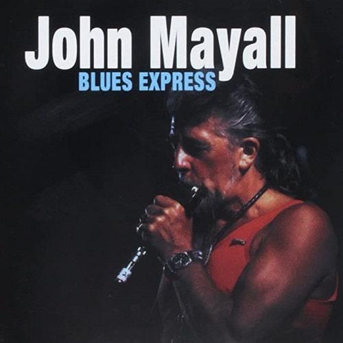 BLUES EXPRESS (CD)/JOHN MAYALL/ジョン・メイオール|OLD ROCK ...