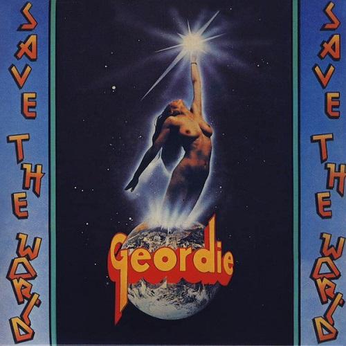 GEORDIE / ジョーディー / SAVE THE WORLD / セイヴ・ザ・ワールド