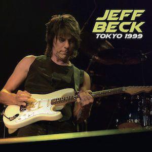 JEFF BECK / ジェフ・ベック / TOKYO 1999 / ライヴ・イン・ジャパン1999