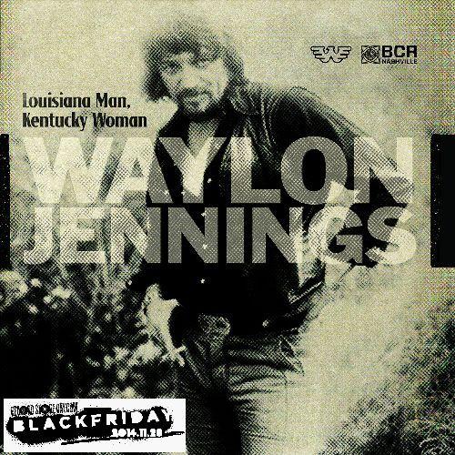 "LOUISIANA MAN, KENTUCKY WOMAN [7""] /WAYLON JENNINGS/ウェイロン ..."