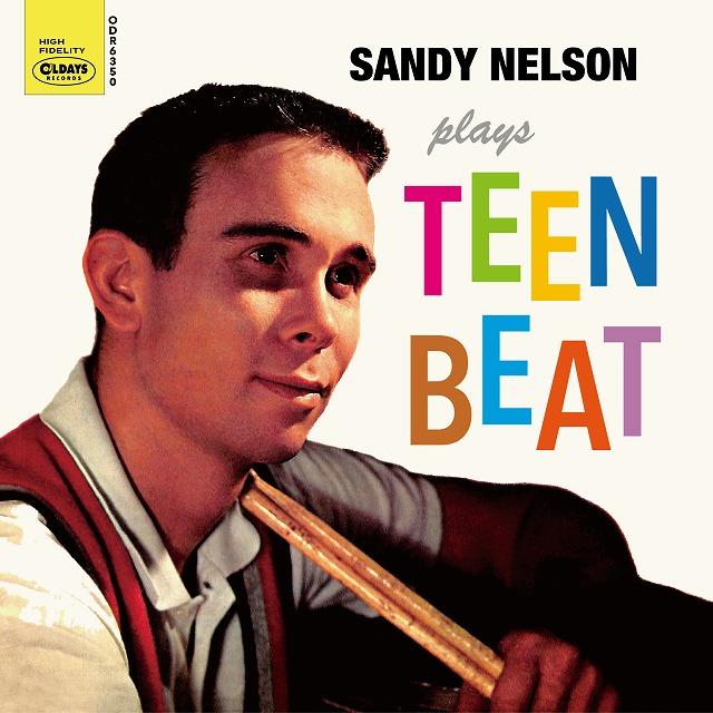 SANDY NELSON PLAYS TEEN BEAT / サンディ・ネルソン・プレイズ・ティーン・ビート/SANDY NELSON/サンディ・ ネルソン|OLD ROCK|ディスクユニオン・オンラインショップ|diskunion.net