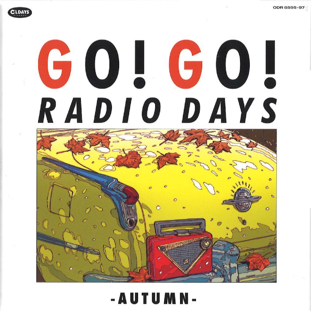 V.A. (GO! GO! RADIO DAYS) / ゴー!ゴー!レディオ・デイズ~オータム~ (初回限定スペシャルパッケージ)
