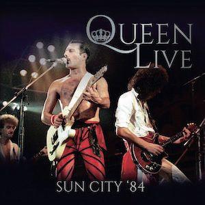 QUEEN / クイーン / LIVE SUN CITY '84 / ライヴ・イン・サウスアフリカ1984