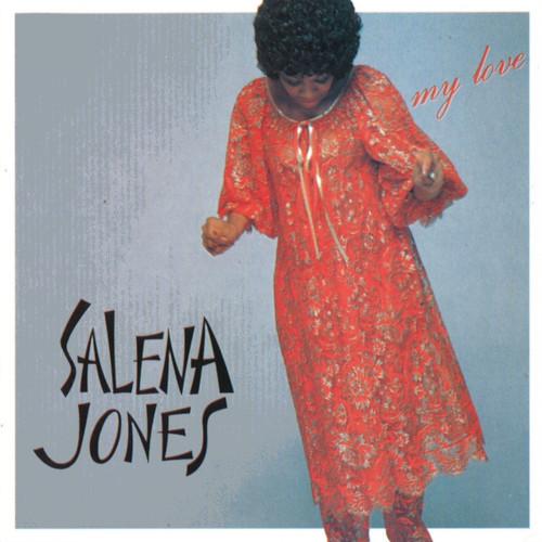 SALENA JONES / サリナ・ジョーンズ / マイ・ラヴ