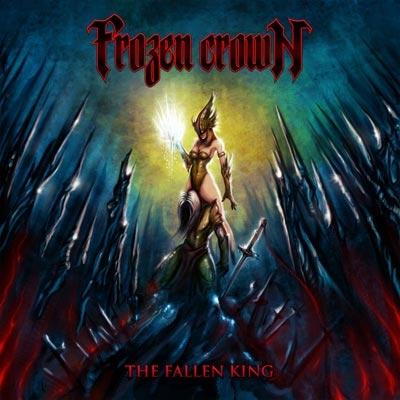FROZEN CROWN / フローズン・クラウン / FALLEN KING / フォールン・キング