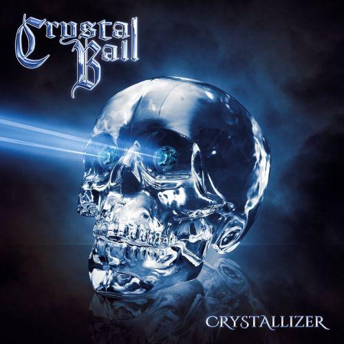 CRYSTAL BALL / クリスタル・ボール / CRYSTALLIZER / クリスタライザー