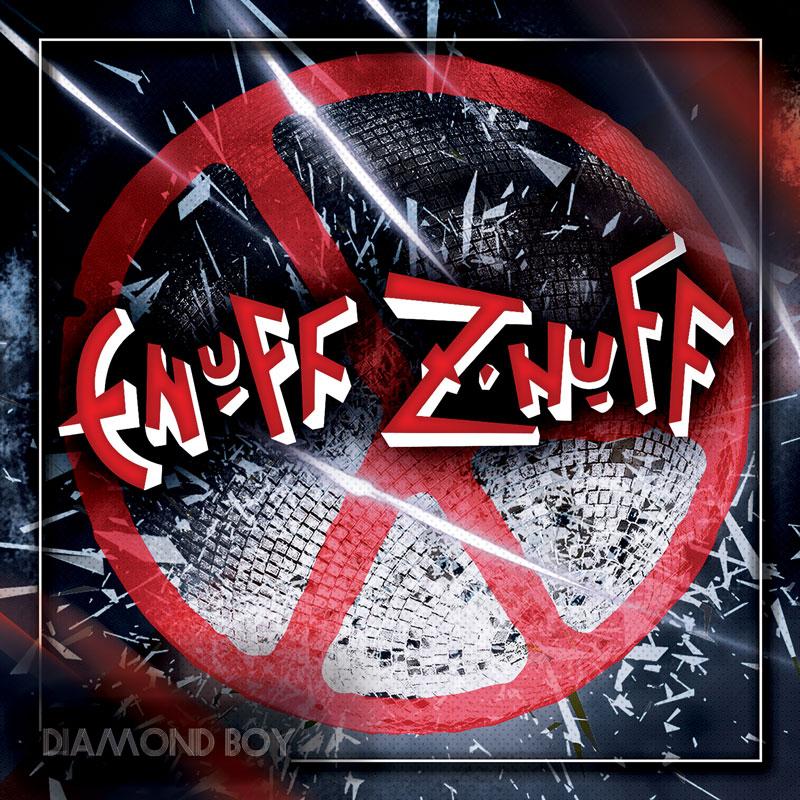 ENUFF Z'NUFF / イナフ・ズナフ / DIAMOND BOY / ダイアモンド・ボーイ