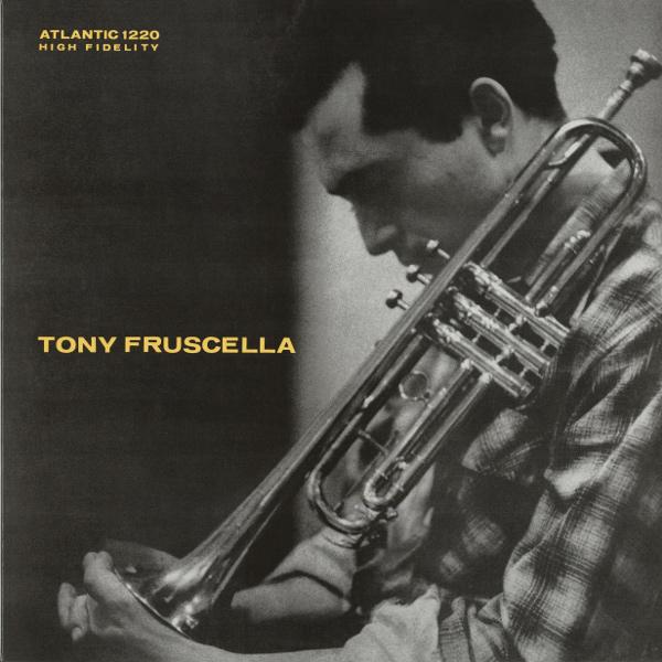 TONY FRUSCELLA / トニー・フラッセラ / トランペットの詩人(LP/180g)