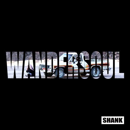SHANK / WANDERSOUL