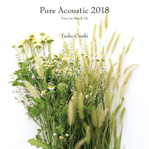 大貫妙子 / Pure Acoustic 2018