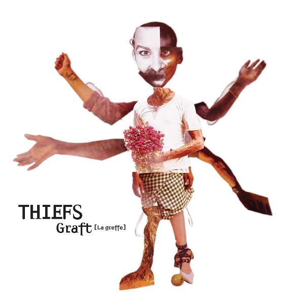 THIEFS / シーフス / Graft