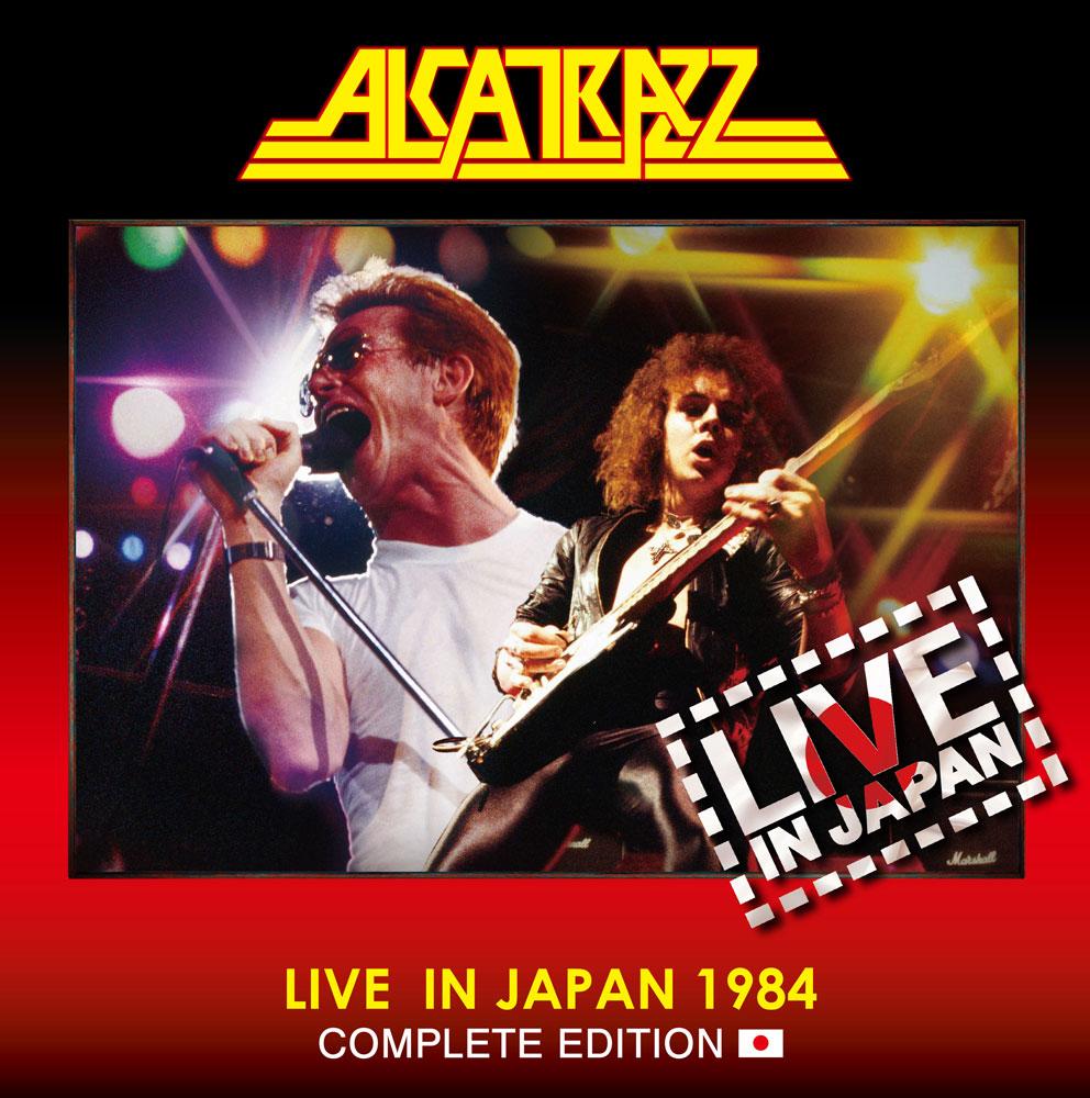 ALCATRAZZ / アルカトラス / LIVE IN JAPAN 1984 COMPLETE EDITION  / ライヴ・イン・ジャパン1984 -コンプリート・エディション<通常盤2CD>