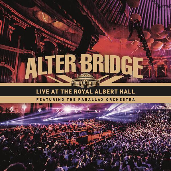 ALTER BRIDGE / アルター・ブリッジ / LIVE AT THE ROYAL ALBERT HALL FEATURING THE PARALLAX ORCHESTRA / ライヴ・アット・ザ・ロイヤル・アルバート・ホール・フィーチャリング・ザ・パララックス・オーケストラ<通常盤 / 2CD>