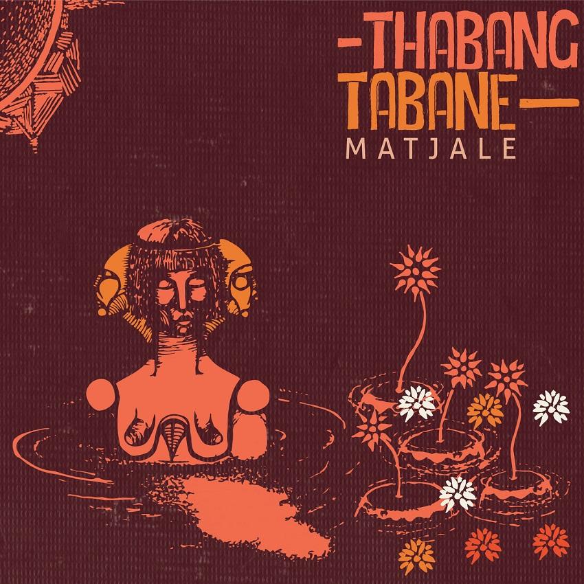 THABANG TABANE / タバン・タバネ / MATJALE