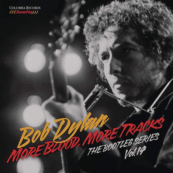 BOB DYLAN / ボブ・ディラン / MORE BLOOD. MORE TRACKS / モア・ブラッド、モア・トラックス (通常版 1BLU-SPEC CD2)